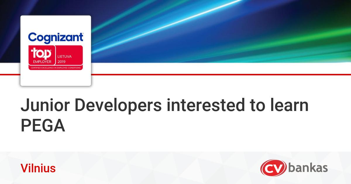 Junior Developers interested to learn PEGA Vilniuje, UAB ...